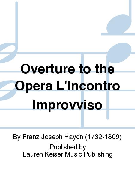 Overture to the Opera L'Incontro Improvviso