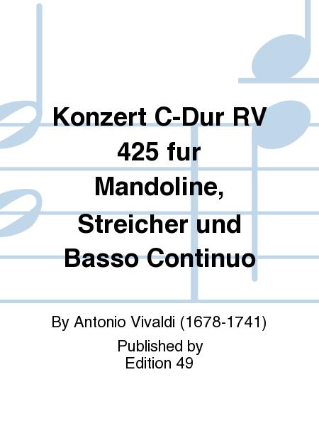 Konzert C-Dur RV 425 fur Mandoline, Streicher und Basso Continuo