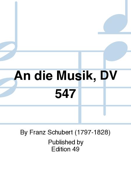 An die Musik, DV 547