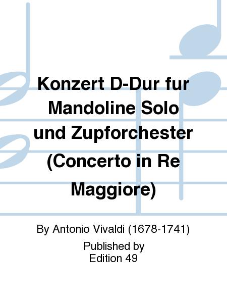 Konzert D-Dur fur Mandoline Solo und Zupforchester (Concerto in Re Maggiore)