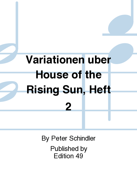 Variationen uber House of the Rising Sun, Heft 2