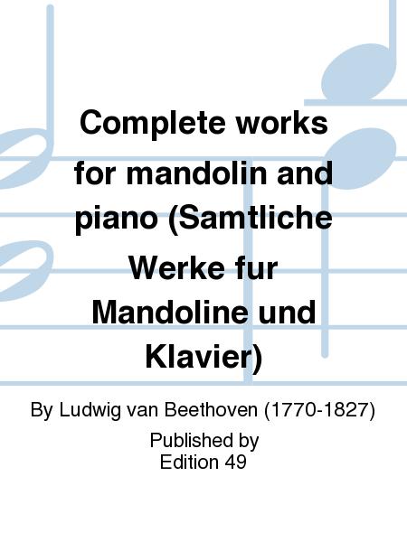 Complete works for mandolin and piano (Samtliche Werke fur Mandoline und Klavier)