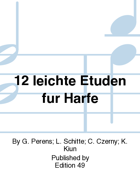 12 leichte Etuden fur Harfe
