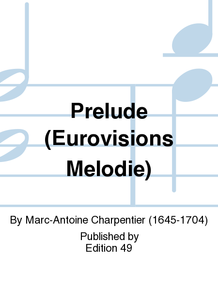 Prelude (Eurovisions Melodie)