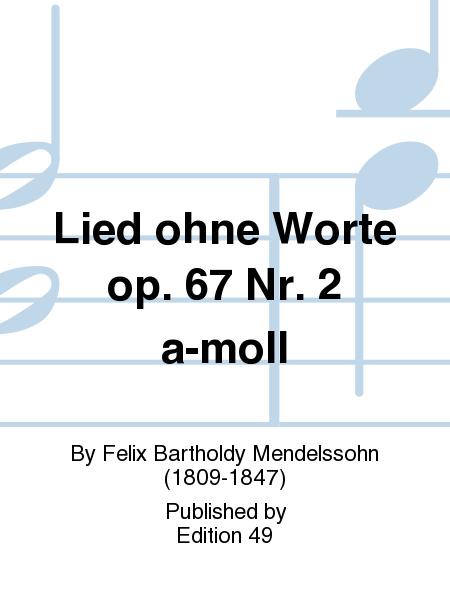 Lied ohne Worte op. 67 Nr. 2 a-moll