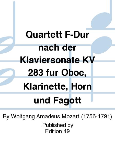 Quartett F-Dur nach der Klaviersonate KV 283 fur Oboe, Klarinette, Horn und Fagott