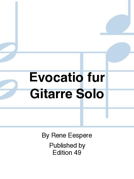 Evocatio fur Gitarre Solo