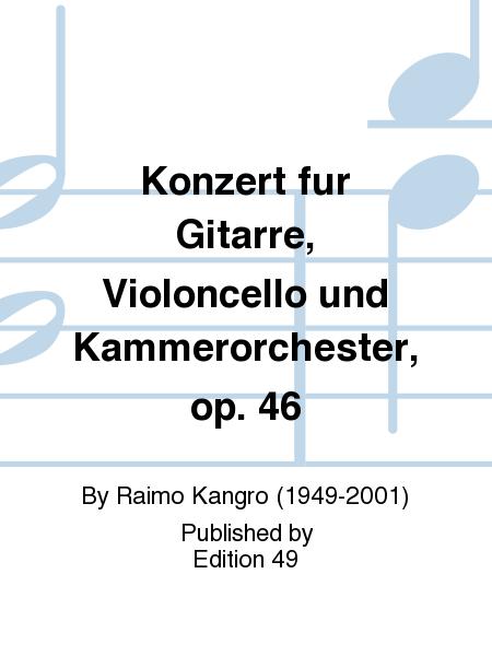 Konzert fur Gitarre, Violoncello und Kammerorchester, op. 46