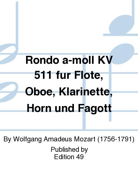 Rondo a-moll KV 511 fur Flote, Oboe, Klarinette, Horn und Fagott