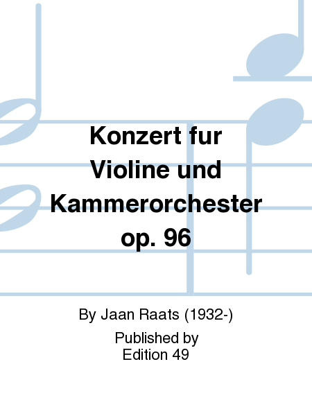 Konzert fur Violine und Kammerorchester op. 96