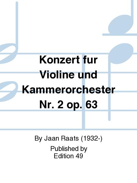 Konzert fur Violine und Kammerorchester Nr. 2 op. 63