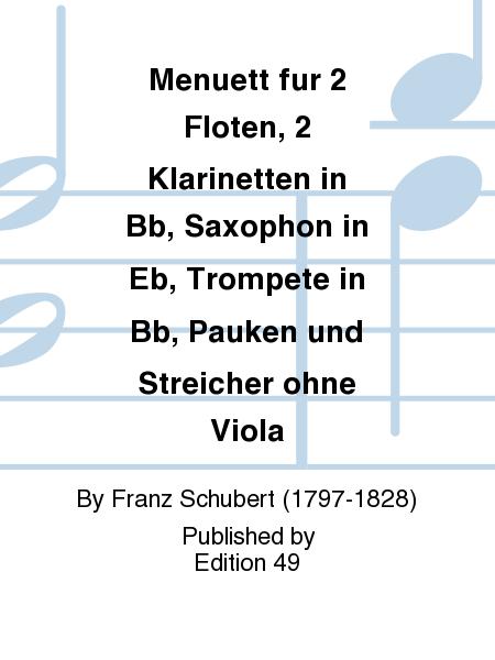 Menuett fur 2 Floten, 2 Klarinetten in Bb, Saxophon in Eb, Trompete in Bb, Pauken und Streicher ohne Viola