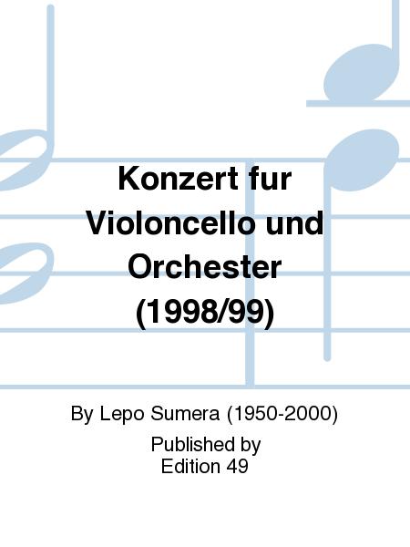 Konzert fur Violoncello und Orchester (1998/99)