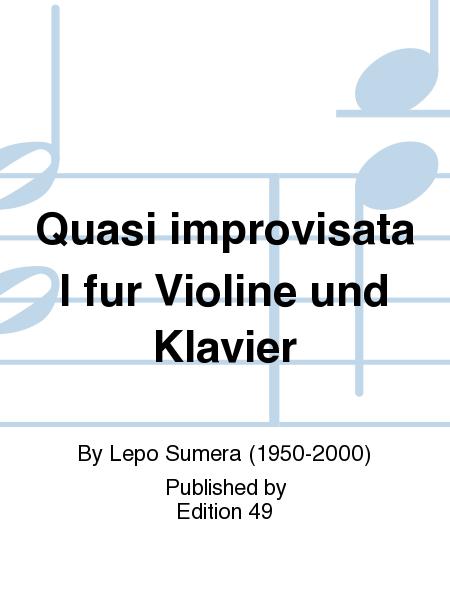 Quasi improvisata I fur Violine und Klavier