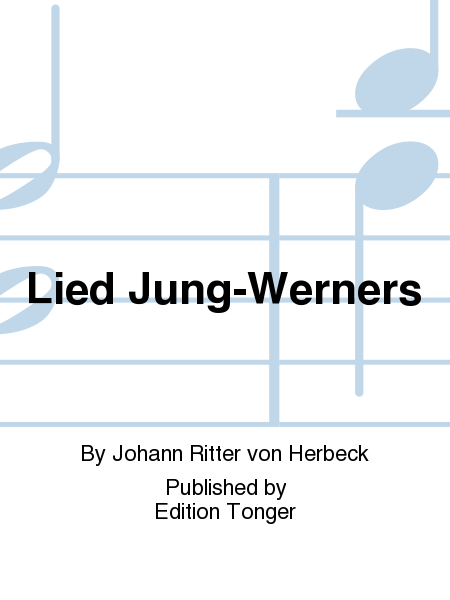 Lied Jung-Werners