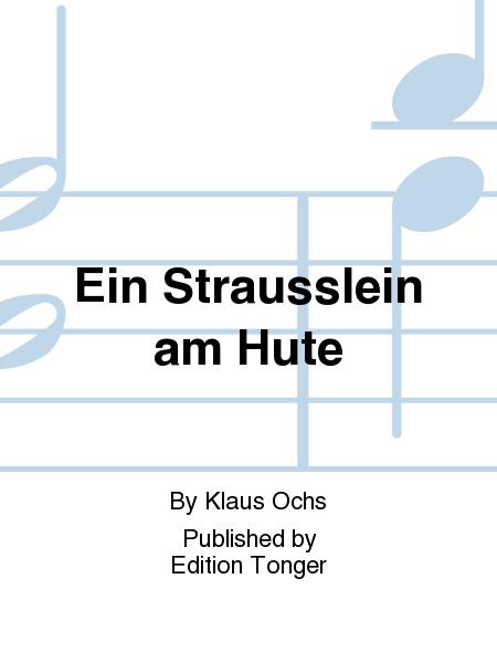 Ein Strausslein am Hute