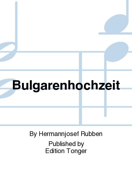 Bulgarenhochzeit