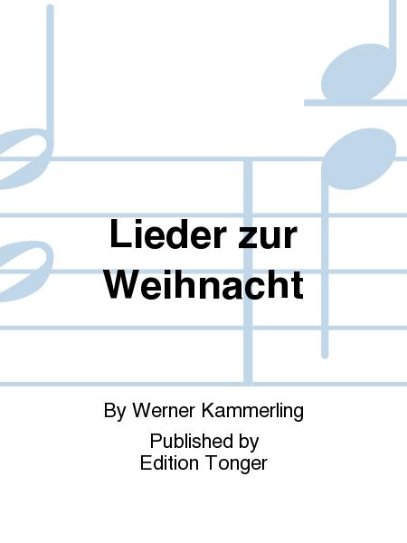 lieder zur weihnacht sheet music by werner kammerling. Black Bedroom Furniture Sets. Home Design Ideas