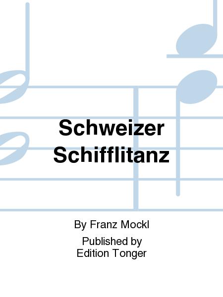 Schweizer Schifflitanz