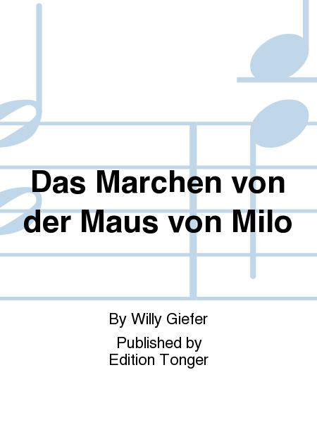 Das Marchen von der Maus von Milo