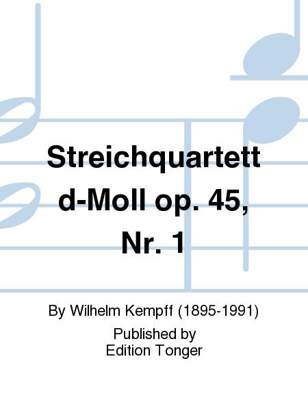 Streichquartett d-Moll op. 45, Nr. 1
