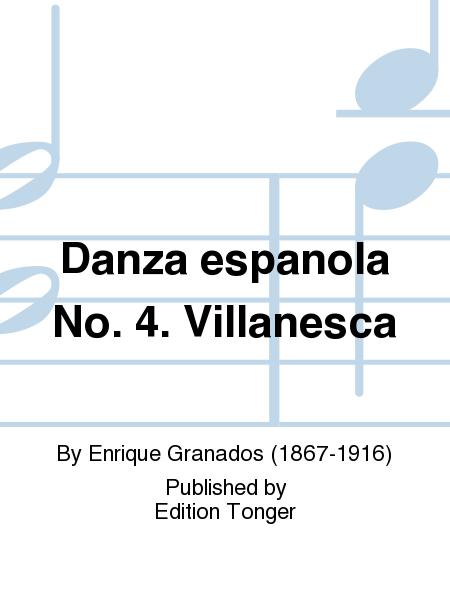 Danza espanola No. 4. Villanesca