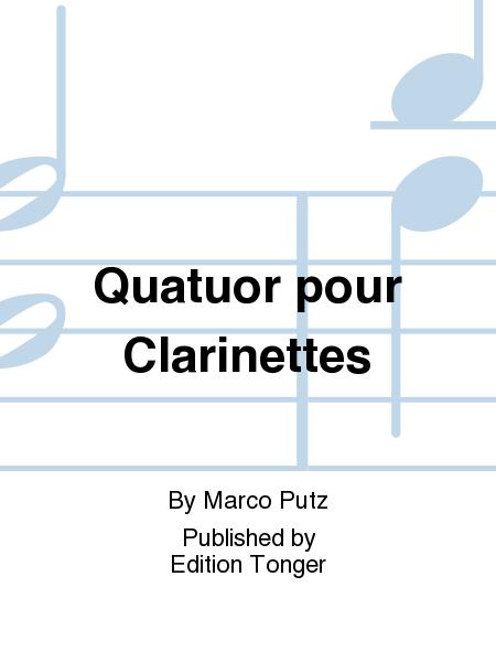 Quatuor pour Clarinettes