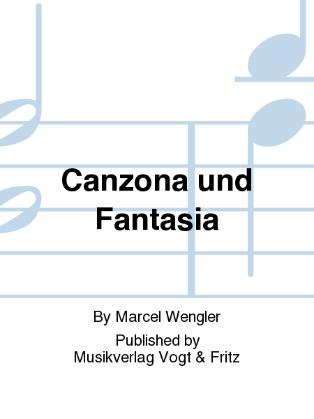 Canzona und Fantasia