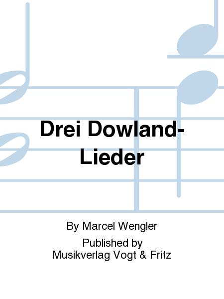 Drei Dowland-Lieder