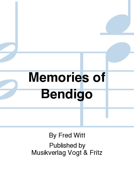 Memories of Bendigo