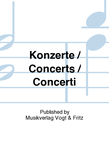 Konzerte / Concerts / Concerti