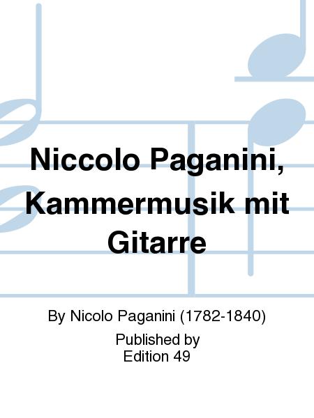 Niccolo Paganini, Kammermusik mit Gitarre