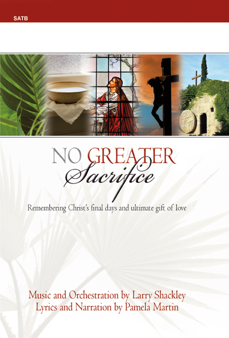 No Greater Sacrifice - SATB Score with CD