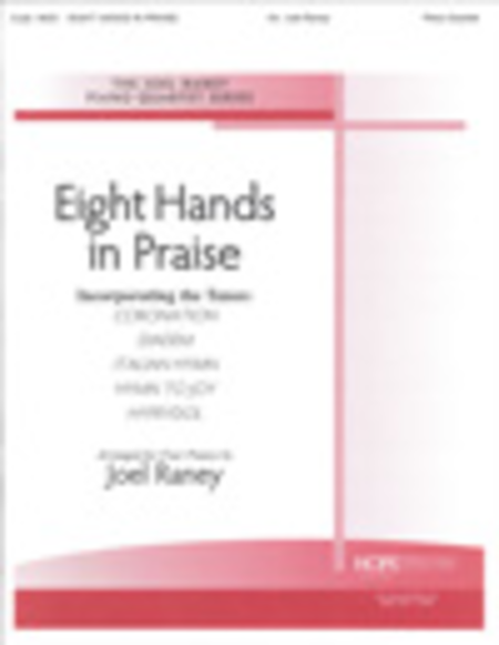 Eight Hands in Praise