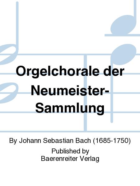 Orgelchorale der Neumeister-Sammlung