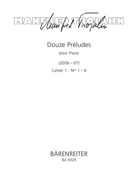 Douze Preludes pour Piano. Cahier 1: Nos 1-6