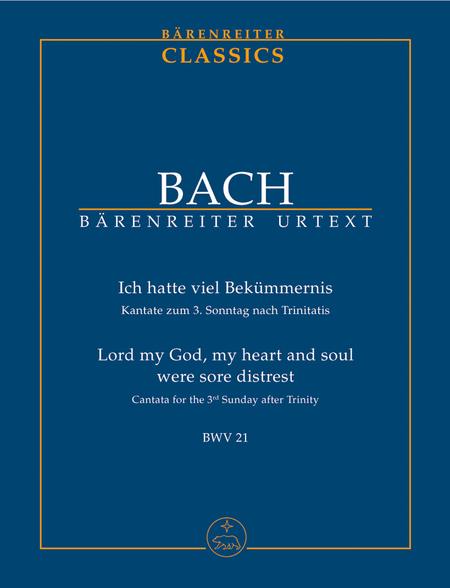 Ich hatte viel Bekummernis BWV 21