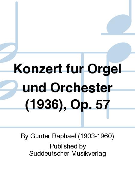 Konzert fur Orgel und Orchester (1936), Op. 57