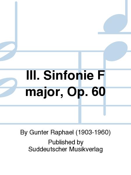 III. Sinfonie F major, Op. 60