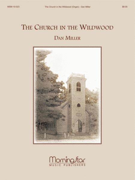 The Church in the Wildwood