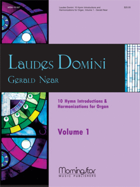 Laudes Domini: 10 Hymn Introductions and Harmonizations for Organ, Volume 1
