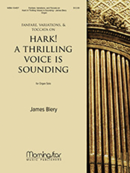 Fanfare, Variations, and Toccata on Hark! A Thrilling Voice Is Sounding