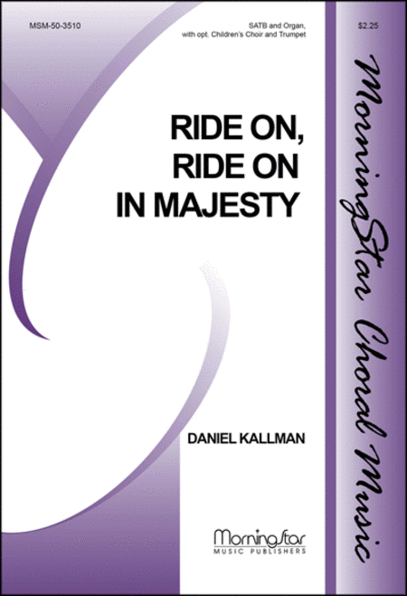 Ride On, Ride On in Majesty (Choral Score)