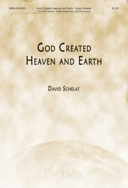God Created Heaven and Earth (Choral Score)