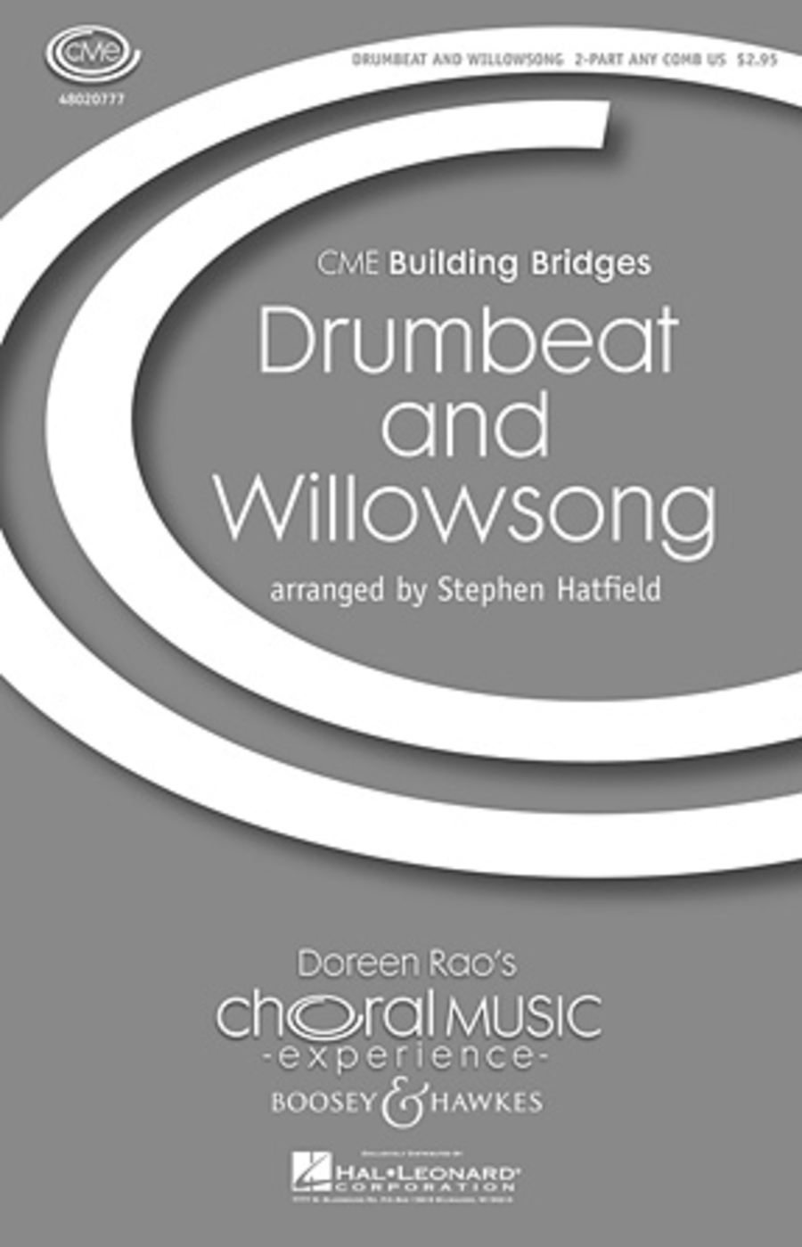 Drumbeat and Willowsong