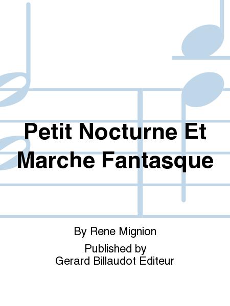 Petit Nocturne Et Marche Fantasque