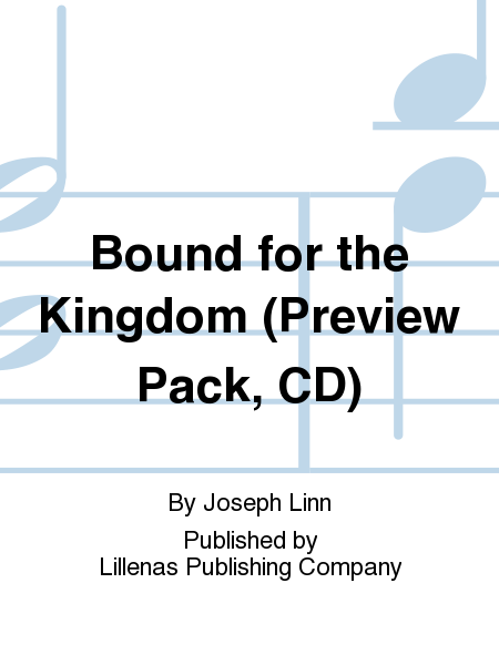Bound for the Kingdom (Preview Pack, CD)
