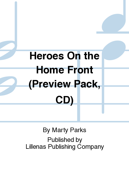 Heroes On the Home Front (Preview Pack, CD)