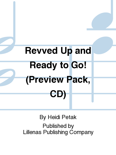 Revved Up and Ready to Go! (Preview Pack, CD)