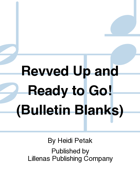 Revved Up and Ready to Go! (Bulletin Blanks)